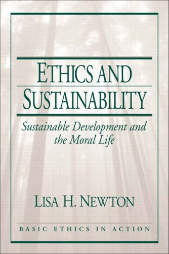 9780130617965: Ethics and Sustainability: Sustainable Development and the Moral Life (Basic Ethics in Action)