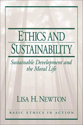9780130617965: Ethics and Sustainability: Sustainable Development and the Moral Life