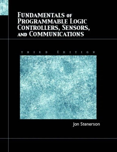 9780130618900: Fundamentals of Programmable Logic Controllers, Sensors, and Communications