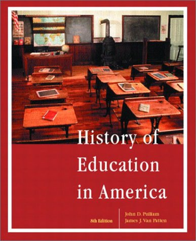 9780130618948: History of Education in America (8th Edition)