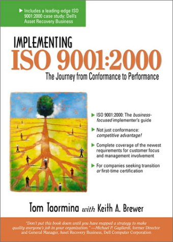 Implementing IS0 9001 : The Journey from: Keith A. Brewer;
