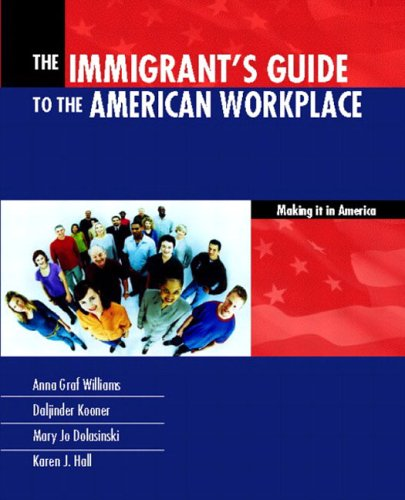 9780130619433: Immigrants Guide to the American Workplace: Making It In America, The