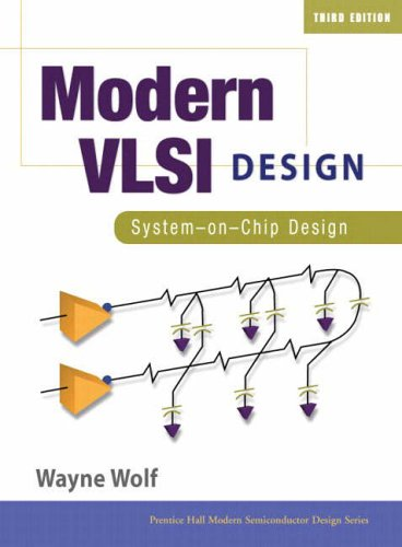 9780130619709: Modern VSLI Design: System-on-chip Design (Prentice Hall Modern Semiconductor Design)