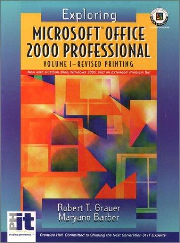 9780130620989: Exploring Microsoft Office 2000 (Volume I Revised)