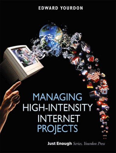 9780130621108: Managing High-Intensity Internet Projects
