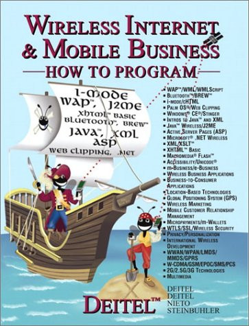 Wireless Internet & Mobile Business How to: Deitel, Harvey M.;