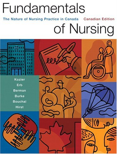 9780130622686: Fundamentals of Nursing: The Nature of Nursing Practice in Canada, First Canadian Edition