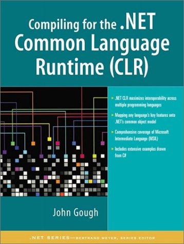 9780130622969: Compiling for the .NET Common Language Runtime (CLR)
