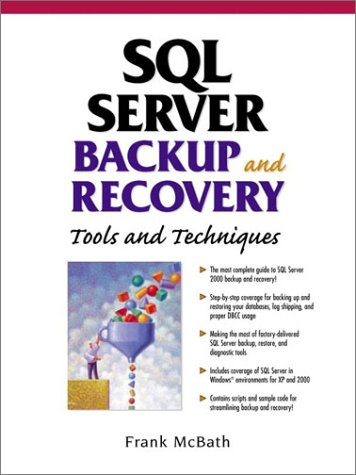 9780130622983: SQL Server Backup and Recovery: Tools and Techniques