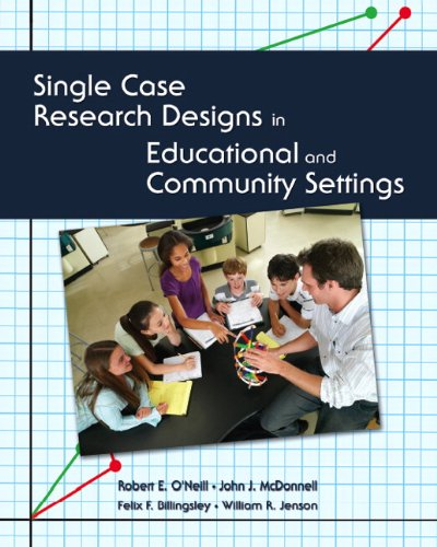 9780130623218: Single Case Research Designs in Educational and Community Settings