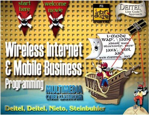 Complete Wireless Internet and M-Business (9780130623379) by [???]