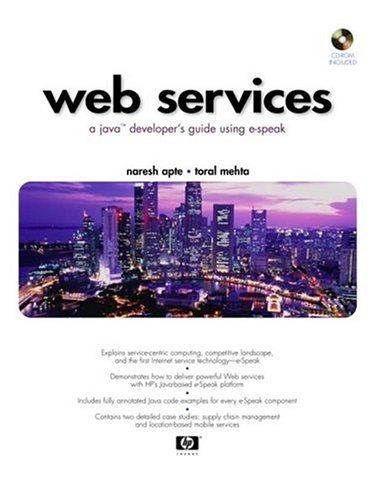 9780130623386: Web Services: A Java Developer's Guide Using e-Speak (With CD-ROM)