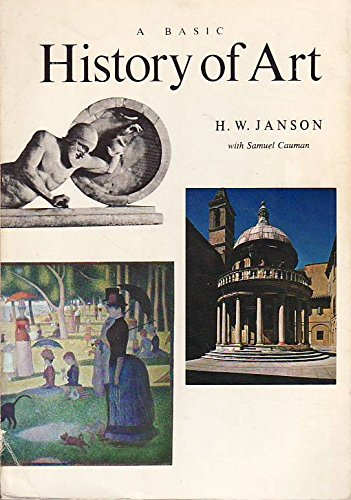 9780130623492: A Basic History of Art