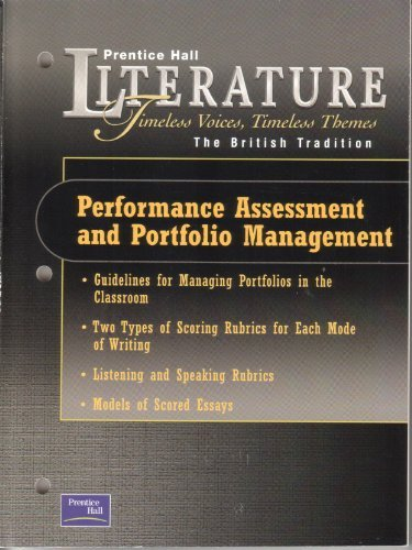 9780130623973: PRENTICE HALL LITERATURE TIMELESS VOICES TIMELESS THEMES 7TH EDITION PERFORMANCE ASSESSMENT PORTFOLIO MANAGEMENT GRADE 12 2002C