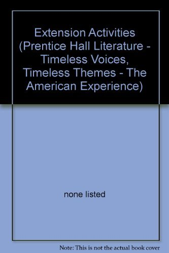 Extension Activities (Prentice Hall Literature - Timeless: none listed