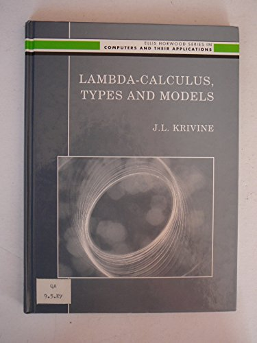 9780130624079: Lambda-Calculus, Types and Models (Ellis Horwood Series in Computers and Their Applications)