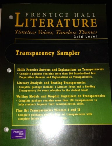 9780130624260: Prentice Hall Literature Timeless Voices, Timeless Themes (Gold Level)