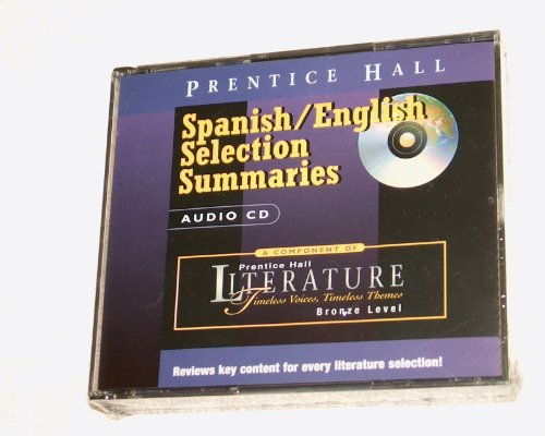 9780130624321: PRENTICE HALL LITERATURE TIMELESS VOICES TIMELESS THEMES 7TH EDITION    SPANISH-ENGLISH SUMMARIES ON AUDIO CD GRADE 7 2002C