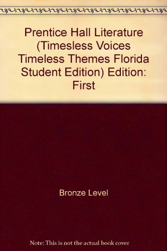 9780130624352: Prentice Hall Literature (Timesless Voices,Timeless Themes Florida Student Edition)