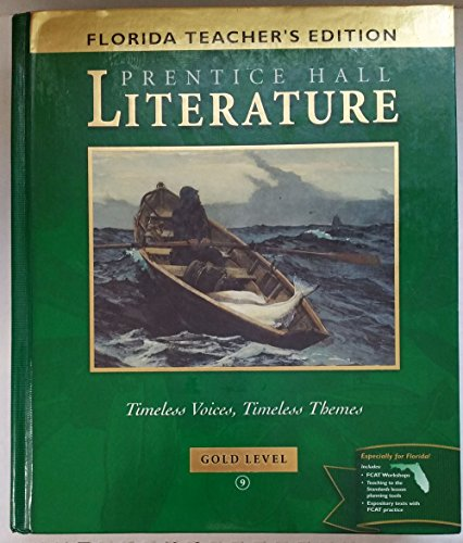 9780130624444: Literature Timeless Voices, Timeless Themes Gold Level (Florida Teachers Edition)