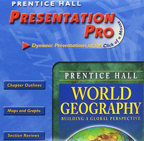 WORLD GEOGRAPHY 7TH EDITION PRESENTATION PRO CD ROM 2003C: PRENTICE HALL