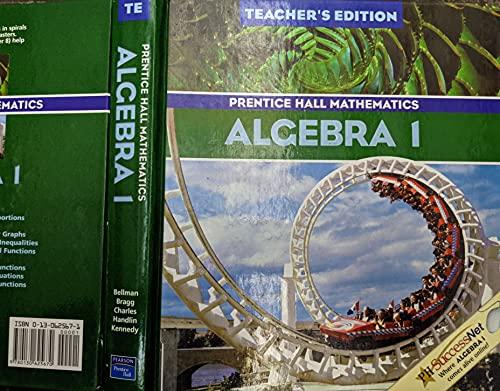 Algebra 1, Teacher's Edition (Prentice Hall Mathematics): Bellman, Allan; Bragg, Sadie Chavis;...