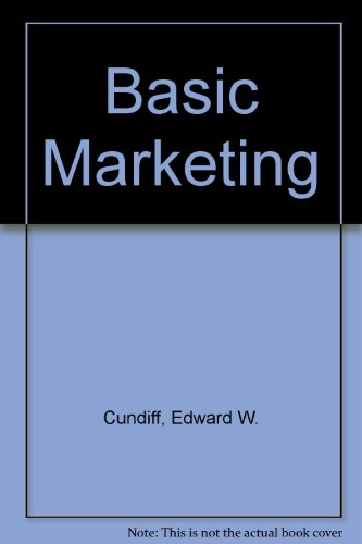 9780130626042: Basic Marketing: Concepts, Environment and Decisions