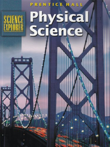 Science Explorer Physical Science 2nd Edition Student
