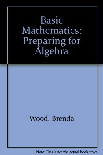 9780130626707: Basic Mathematics: Preparing for Algebra