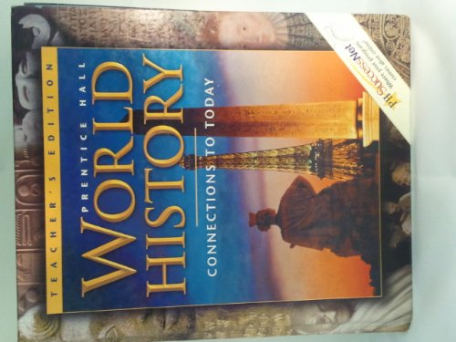 9780130628039: Prentice Hall World History Connections To Today Survey Edition Teacher Edition 2003 Isbn 0130628034