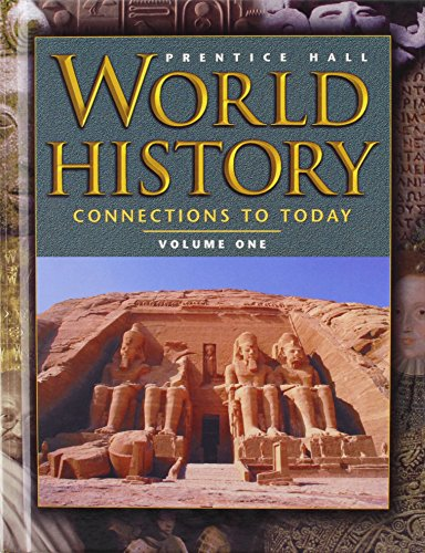 9780130628053: World History: Connections to Today 4 Edition Volume 1 Student Edition 2003c