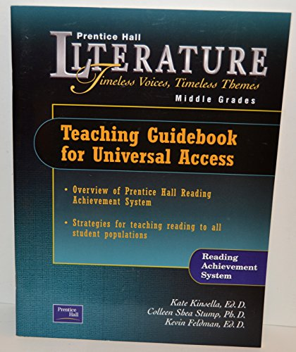 9780130628572: Teaching Guidebook for Universal Access: Reading Achievement System (Prentice Hall Literature: Timeless Voices, Timeless Themes Middle Grades)