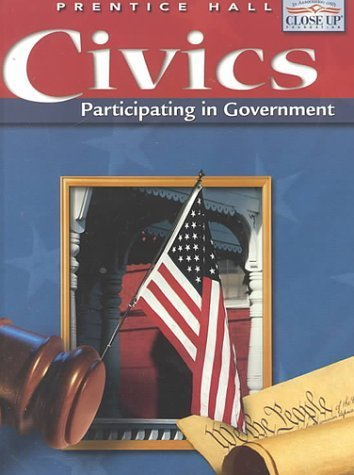 9780130628718: Civics: Participating in Government, Teacher's Edition