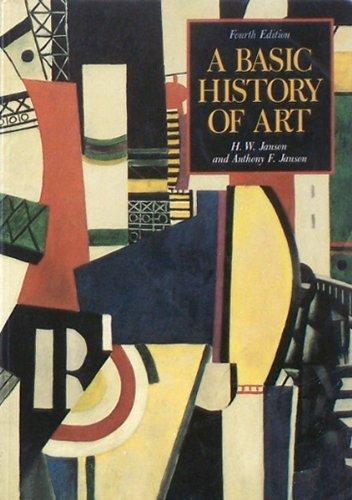 A Basic History of Art: Janson, H.W.; Anthony