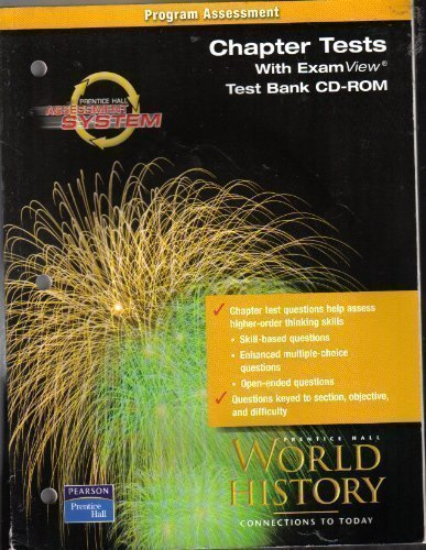 9780130628930: Prentice Hall Assessment System Program Assessment Chapter Tests with exam view test bank cd-rom World History Connections to Today