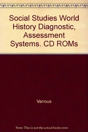 9780130628992: Social Studies World History Diagnostic, Assessment Systems. CD ROMs