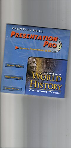 9780130629012: WORLD HISTORY: CONNECTIONS TO TODAY SURVEY/VOL 1 PRESENTATION PRO CD-ROM 2003C
