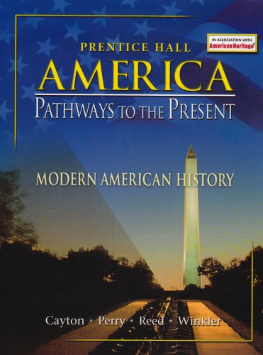 9780130629166: AMERICAN PATHWAYS TO THE PRESENT 5 EDITION MODERN STUDENT EDITION 2003C
