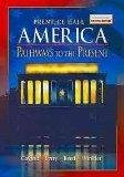 9780130629227: America: Pathways to the Present (American Heritage)