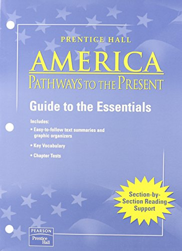 9780130629302: AMERICAN PATHWAYS TO THE PRESENT 5 EDITION SURVEY GUIDE TO ESSENTIALS   ENGLISH 2003C
