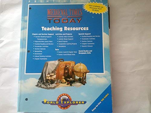 9780130629975: Medieval Times to Today Teachers Resources (World Explorer)