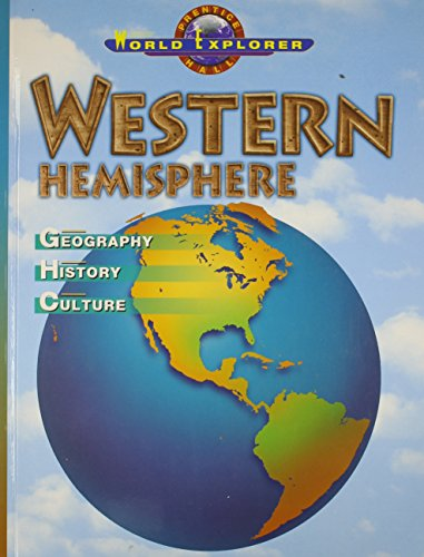 9780130630032: WORLD EXPLORER: WESTERN HEMISPHERE 3RD EDITION STUDENT EDITION 2003C (Prentice Hall World Explorer)