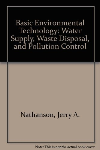 9780130630582: Basic Environmental Technology: Water Supply, Waste Disposal, Pollution Control