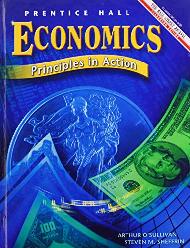 9780130630858: ECONOMICS: PRINCIPLES IN ACTION 2ND EDITION STUDENT EDITION 2003C