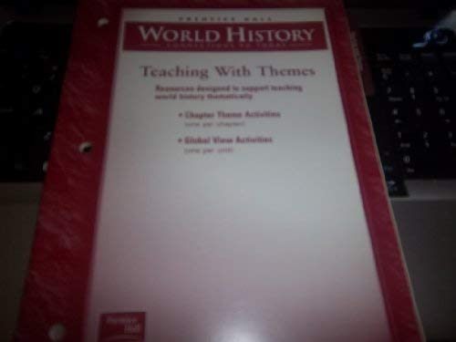 9780130631145: Teaching with Themes (Prentice Hall World History Connections to today)