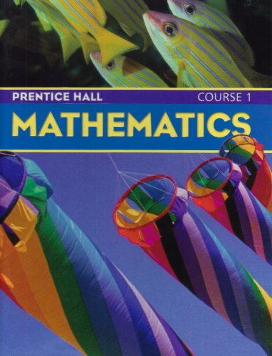 9780130631367: PRENTICE HALL MATH STUDENT EDITION COURSE 1 2004C
