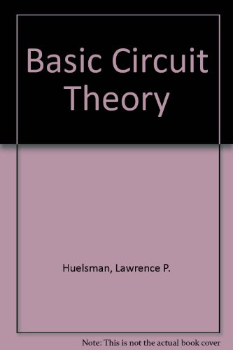 9780130631572: Basic Circuit Theory