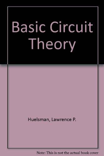 9780130631572: Basic Circuit Theory