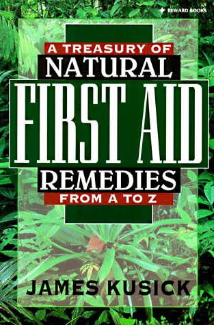 9780130631817: A Treasury of Natural First Aid Remedies from A-Z