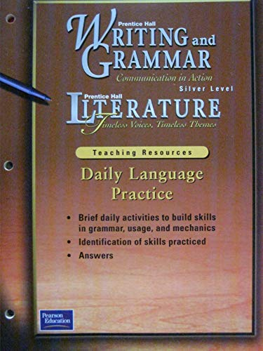 9780130633378: Daily Language Practice Silver Level (Writing and Grammar/Timeless Voices, Timeless Themes)
